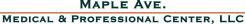 Maple Ave. Medical & Professional Center LLC